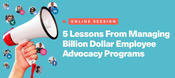 5 Lessons From Managing Billion Dollar Employee Advocacy Programs cover