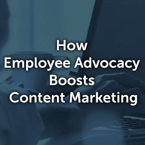 Download_How_Employee_Advocacy_Boosts_Content_Marketing.png